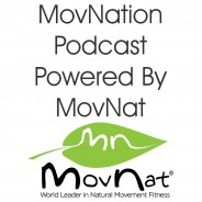 MovNation Podcast Powered by MovNat Episode 6
