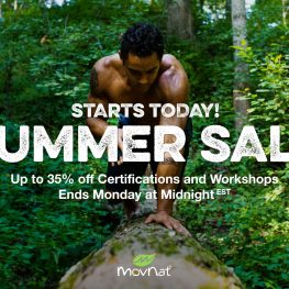 MovNat Summer Sale – up to 35% Off Workshops & Certifications!