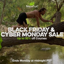 Black Friday & Cyber Monday Sale – up to 35% Off MovNat Courses!